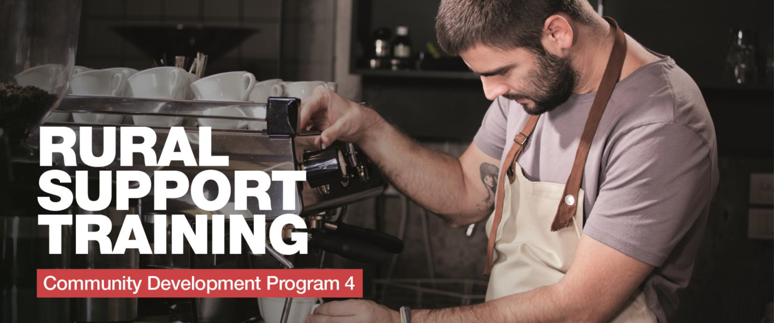 Rural Support Training Program – RSA, Food Handling & Barista Training