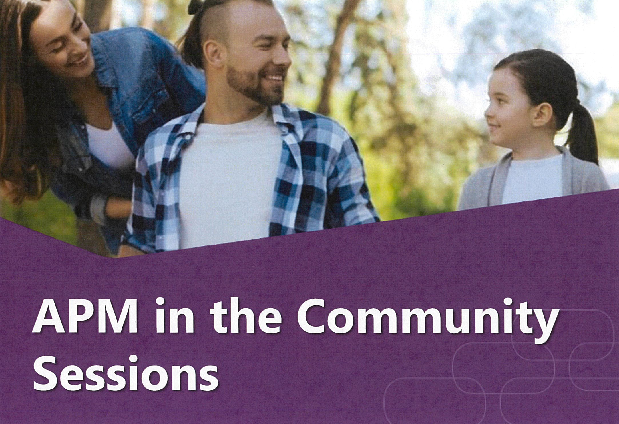 APM in the Community Sessions